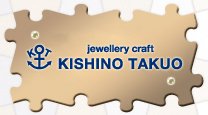 Jewellery工房 KISHINO TAKUO